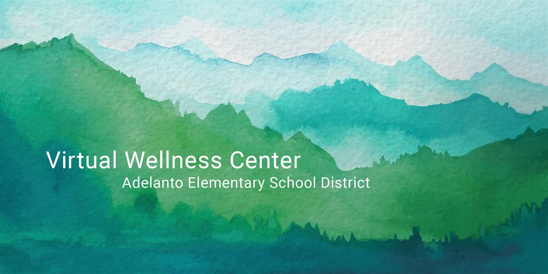 Virtual Wellness Center Adelanto Elementary School District Image